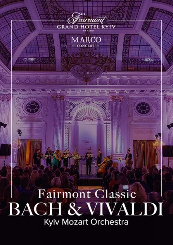 Билеты Fairmont Classic - Bach and Vivaldi