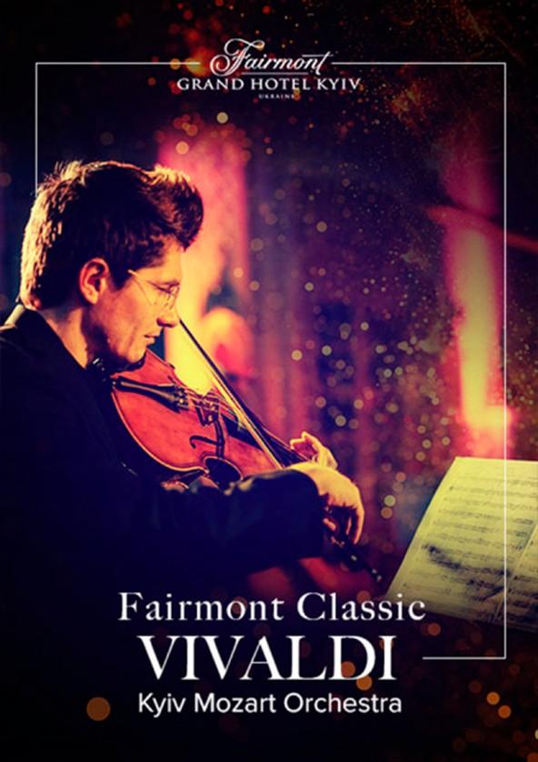 Билеты Fairmont Classic - Vivaldi