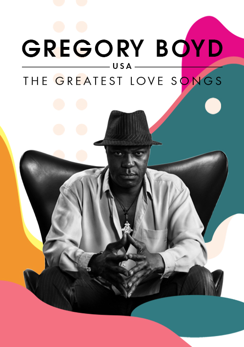 Билеты Gregory Boyd (USA) — The Greatest Love Songs