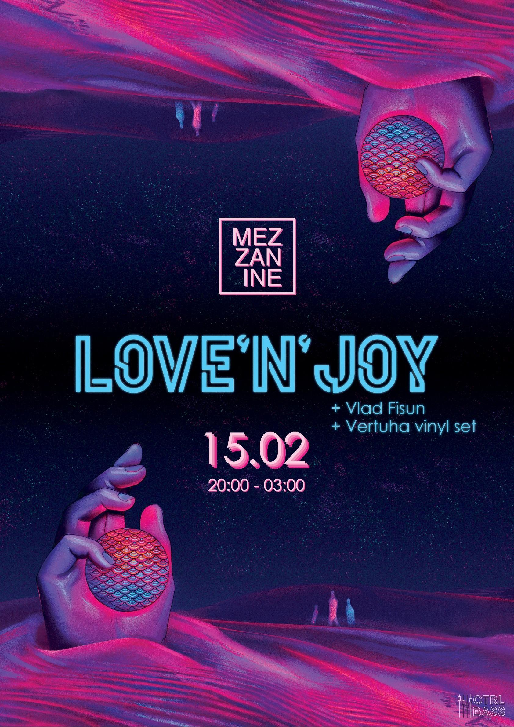 Билеты Love'n'Joy + Vlad Fisun + Vertuha. Вечеринка в Mezzanine