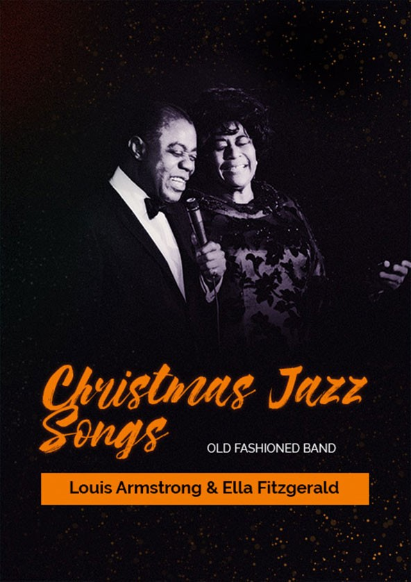 Билеты Christmas Jazz Songs - Louis Armstrong & Ella Fitzgerald