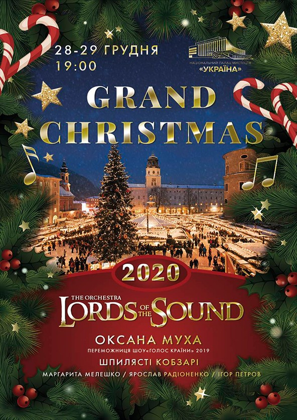 Christmas 2020.Grand Christmas 2020 Vid Lords Of The Sound 2019 In Kyiv Buy A Ticket To Grand Christmas 2020 Vid Lords Of The Sound Ticketsbox